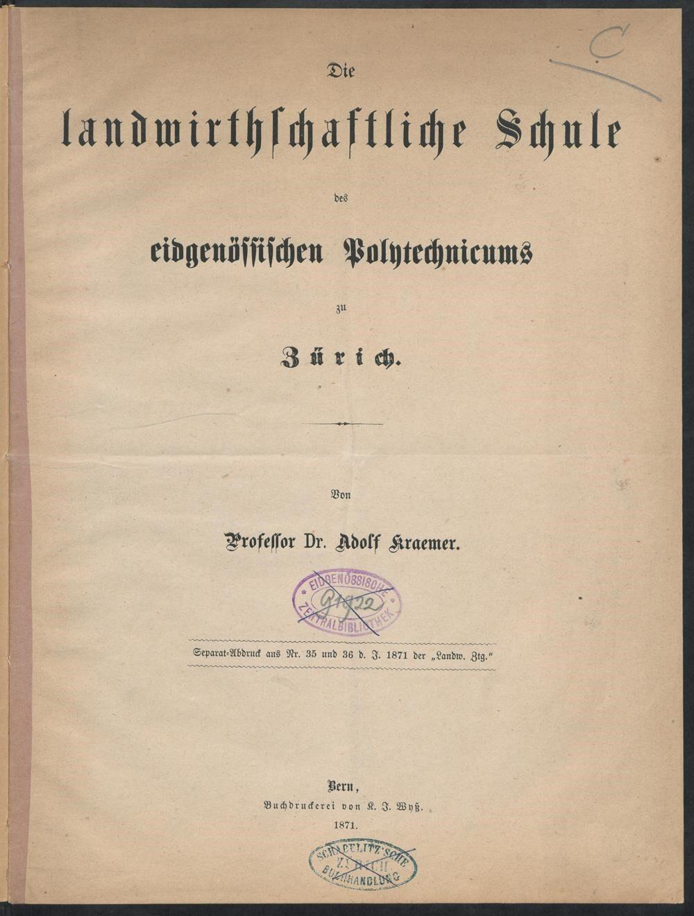 Eines der ersten landwirtschaftlichen Bücher für Universitäten und Schulen. Die landwirtschaftliche Schule des eidgenössischen Polytechnicums zu Zürich von Adolf Kraemer; 1871. (Bild: ETH-Bibliothek Zürich)